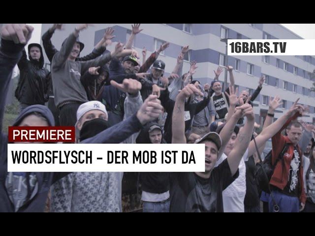 Wordsflysch - Der Mob ist da (Premiere)