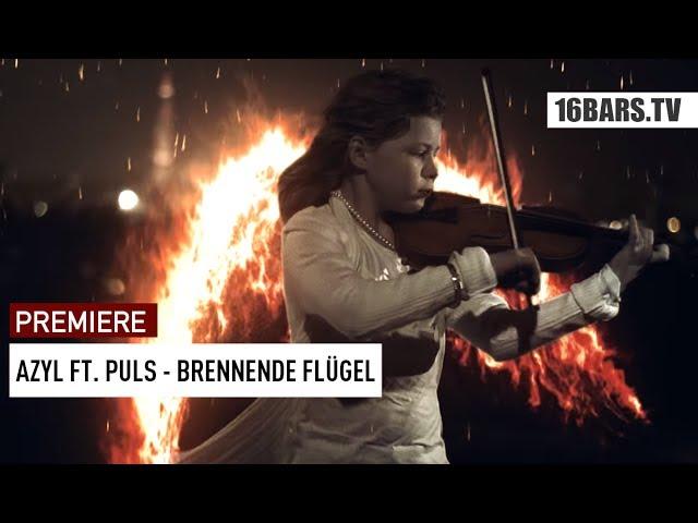 Azyl, Puls - Brennende Flügel (Premiere)
