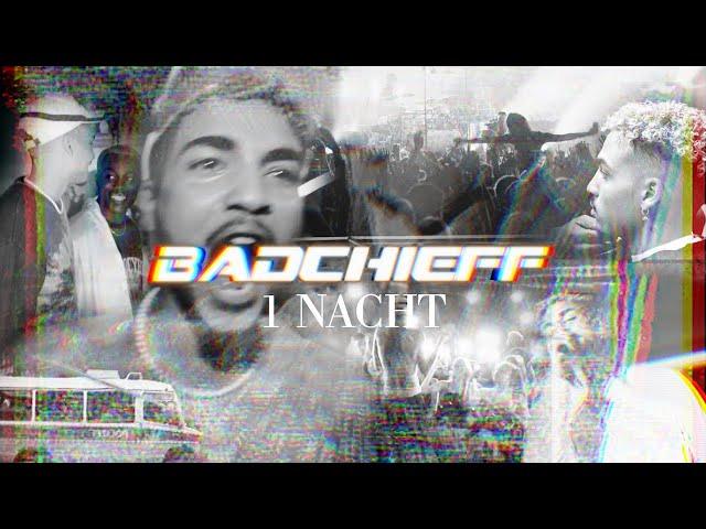 Badchieff - 1 Nacht