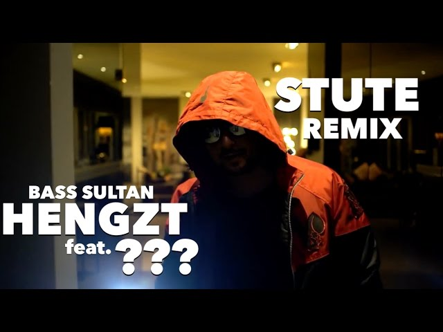 BASS SULTAN HENGZT feat. ??? ✖️ STUTE Remix ✖️ [ official Video ] prod. by JokoBietz