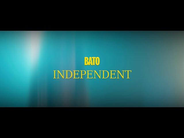 Bato - Independent