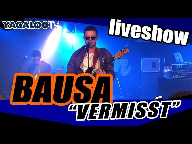 Bausa - Vermisst (live)