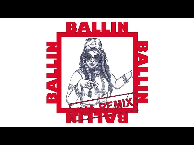 Bibi Bourelly - Ballin (Tua Remix / Audio)