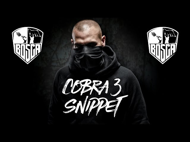 BOSCA - COBRA 3 OFFICIAL SNIPPET