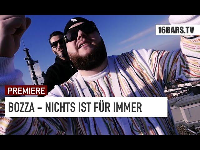 Bozza - Nichts Ist Für Immer (Premiere)