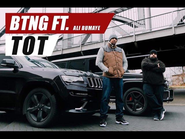 BTNG, Ali Bumaye - Tot