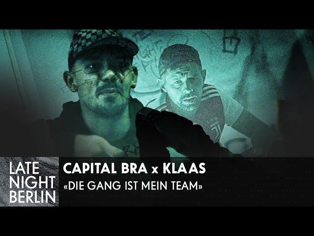 Capital Bra, Klaas - Die Gang ist mein Team