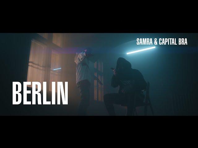 Capital Bra, Samra - Berlin