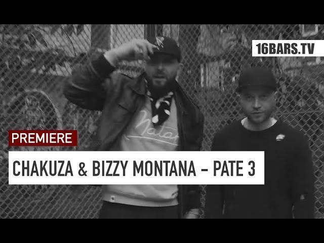 Chakuza, Bizzy Montana - Pate 3 (Premiere)
