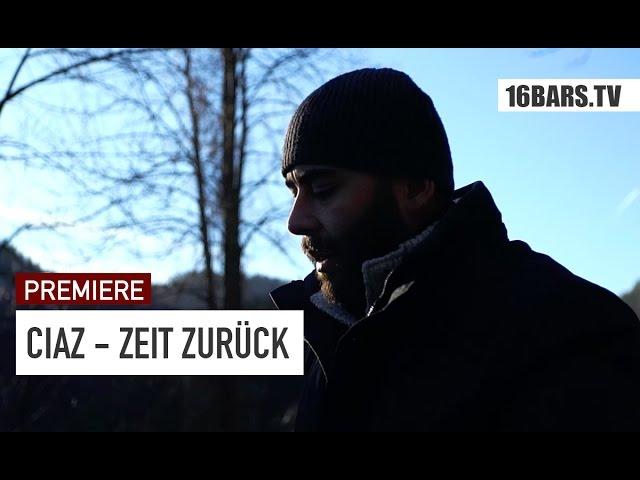 Ciaz - Zeit zurück (PREMIERE)