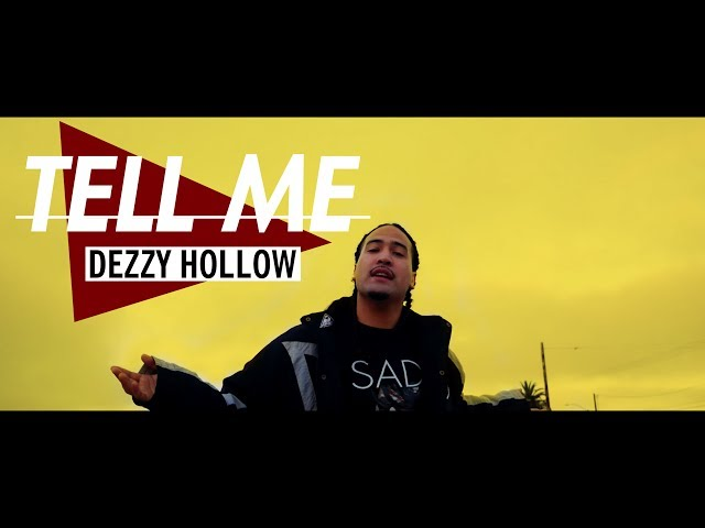 Dezzy Hollow - Tell Me