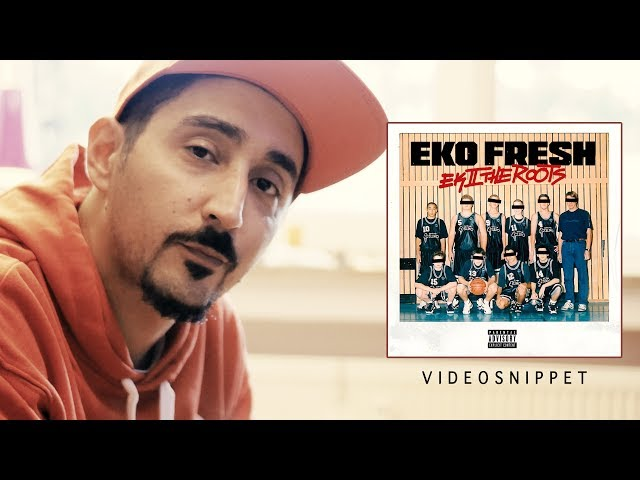 Eko Fresh - Ek To The Roots 2 (Video-Snippet)