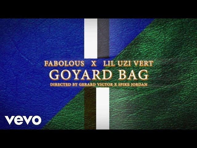 Fabolous, Lil Uzi Vert - Goyard Bag