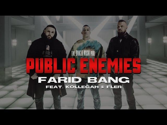 Farid Bang, Fler, Kollegah - Public Enemies