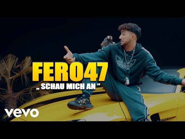 Fero47 - Schau mich an