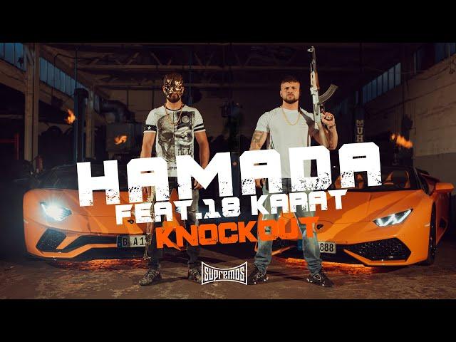 Hamada, 18 Karat - Knockout