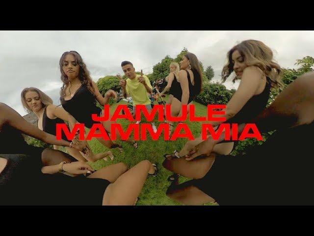 Jamule - Mamma Mia