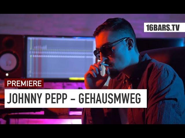 Johnny Pepp - Gehausmweg