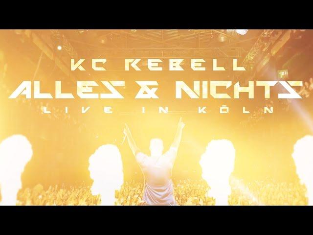 KC Rebell - Alles & Nichts (live)