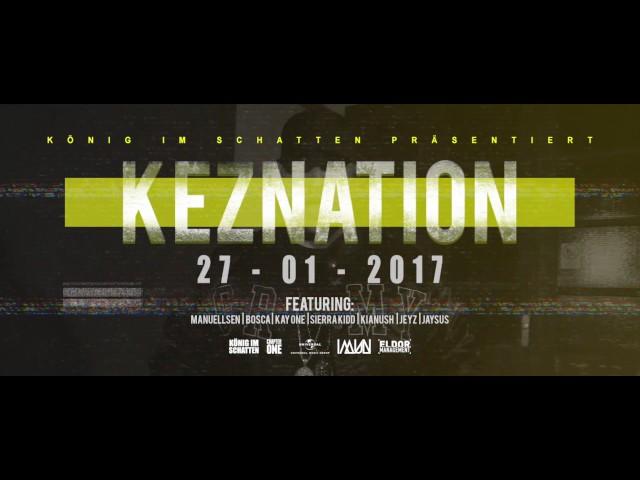 KEZ - KEZNATION [OFFIZIELLES SNIPPET]