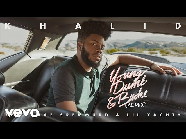 Khalid - Young Dumb & Broke (Remix) feat. Rae Sremmurd & Lil Yachty (Audio)