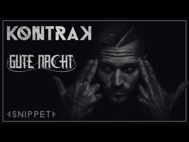 Kontra K - Gute Nacht Snippet Pt. 1