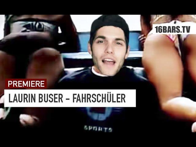 Laurin Buser - Fahrschüler (Premiere)