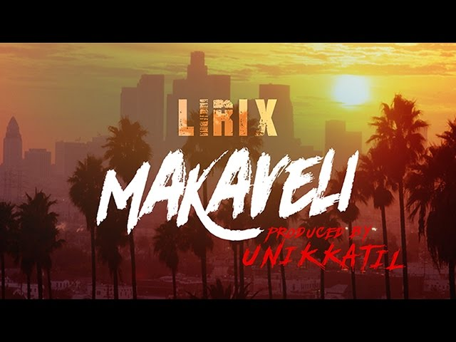 LIRIX - Makaveli (Prod. by Unikkatil) [OFFICIAL VIDEO]