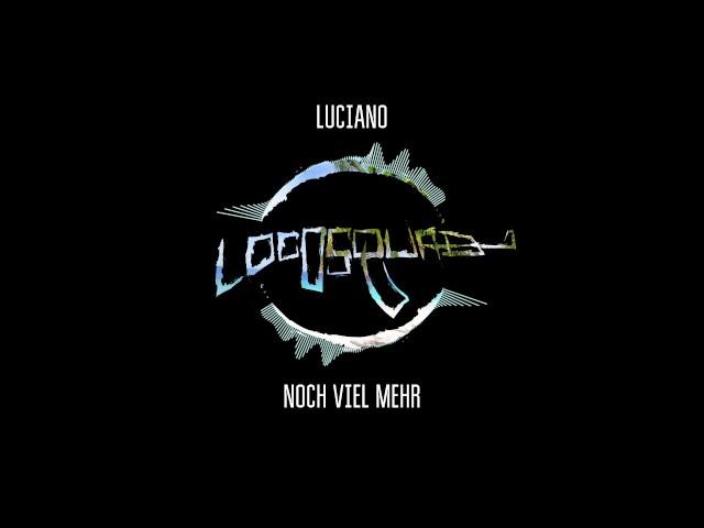 LUCIANO - NOCH VIEL MEHR (FREETRACK | DUN TALKIN RMX)