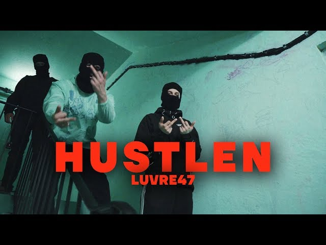 Luvre47 - Hustlen