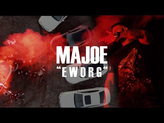 Majoe - EWDRG