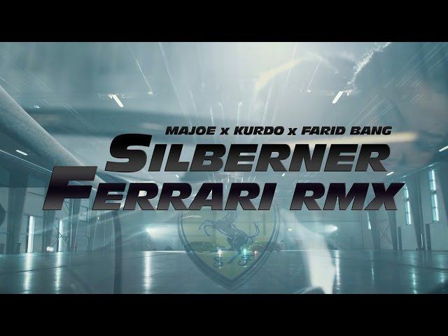 Majoe, Farid Bang, Kurdo - Silberner Ferrari (Remix)
