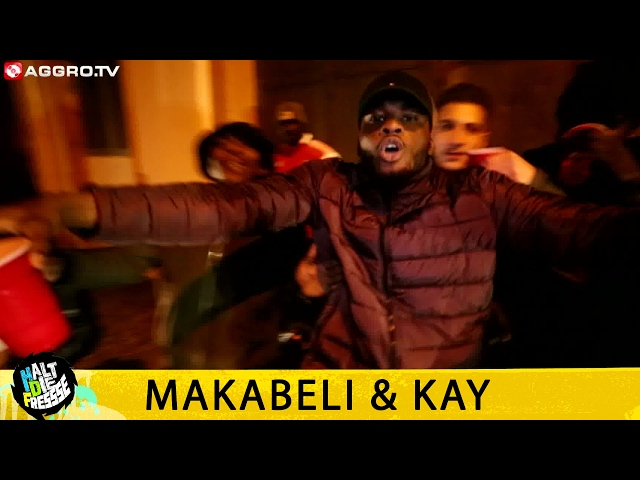 MAKABELI & KAY - HALT DIE FRESSE NR. 383 (OFFICIAL HD VERSION AGGROTV)