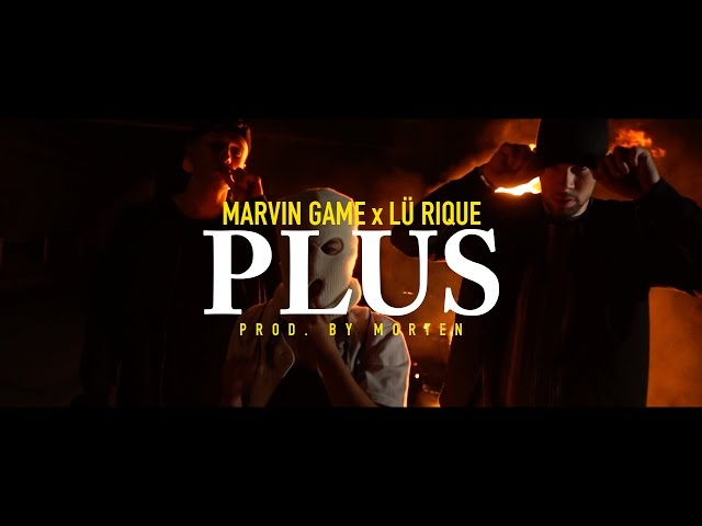 Marvin Game, Lü Rique - Plus