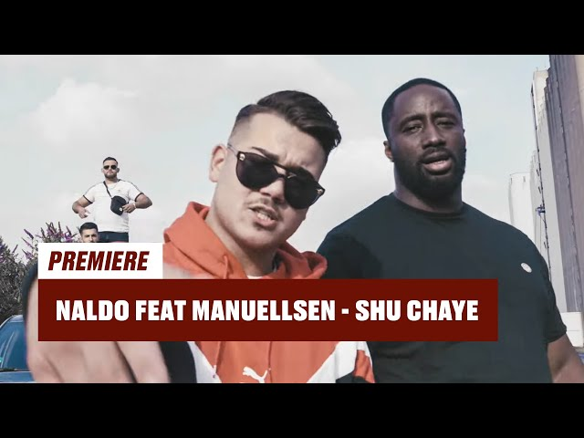 Naldo, Manuellsen - Shu Chaye