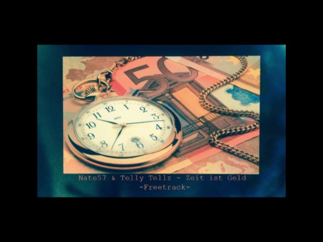 Nate57 & Telly Tellz - Zeit ist Geld (Freetrack) prod. by Darko Beats