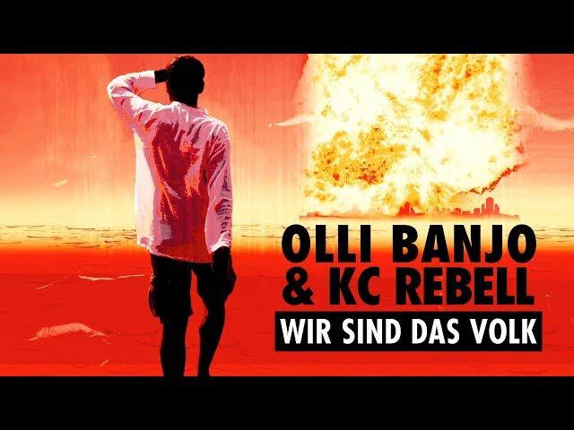 Olli Banjo, KC Rebell - Wir sind das Volk