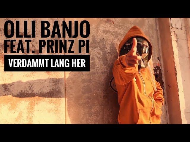 Olli Banjo, Prinz Pi - Verdammt lang her