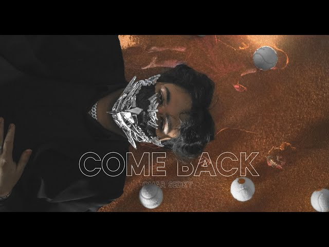 Omar Sedky - Come Back