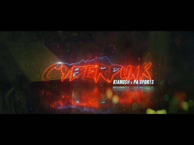 PA Sports, Kianush - Cyberpunk