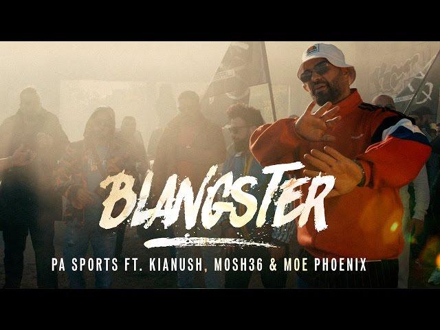 PA Sports, Mosh36, Kianush - Blangsta