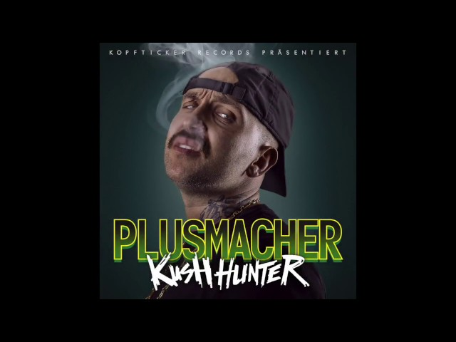 PLUSMACHER - KUSH HUNTER SNIPPET ( MIXED BY DJ ACCESS )