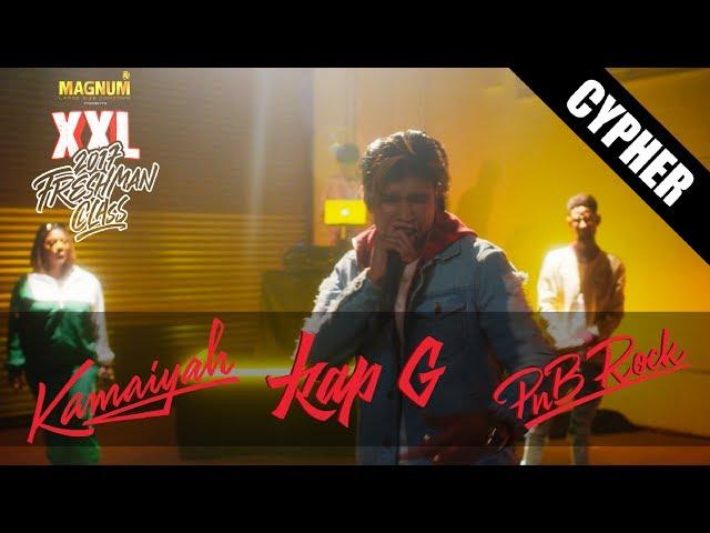 PNB Rock, Kap G, Kamaiyah - XXL Freshman Cypher