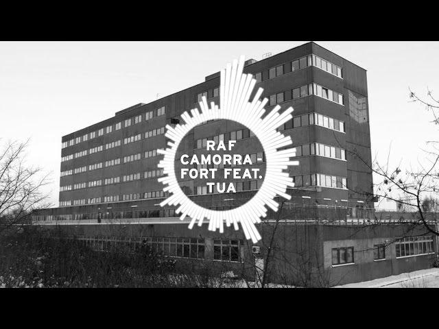 Raf Camora ft. Tua - Fort