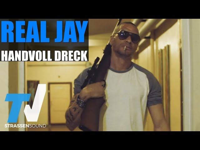 Real Jay - Handvoll Dreck (prod. by Brisk Fingaz & Killa M.)
