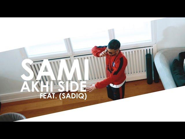 Sami, SadiQ - Akhi Side