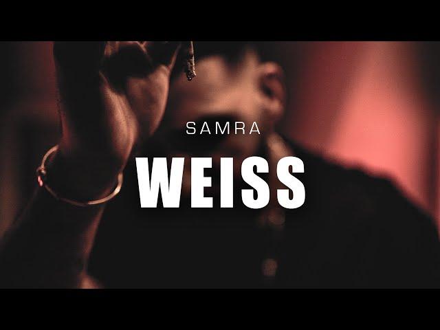 Samra - Weiss