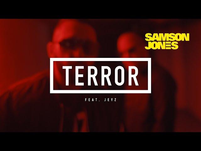 Samson Jones, Jeyz - Terror