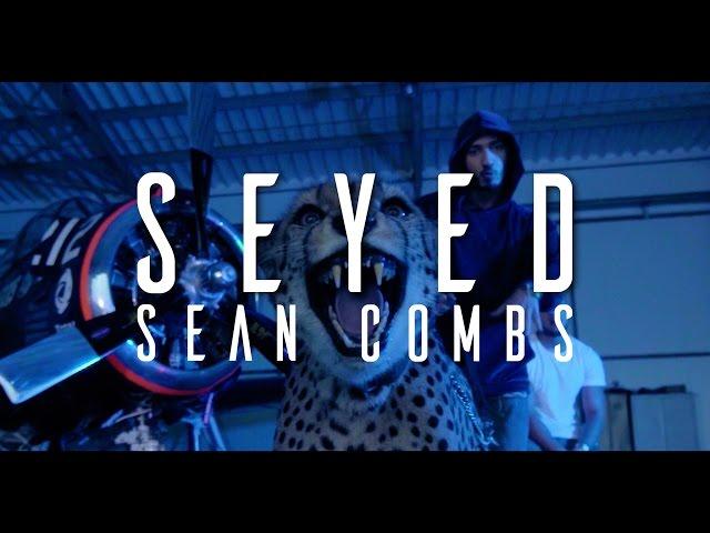 Seyed - Sean Combs