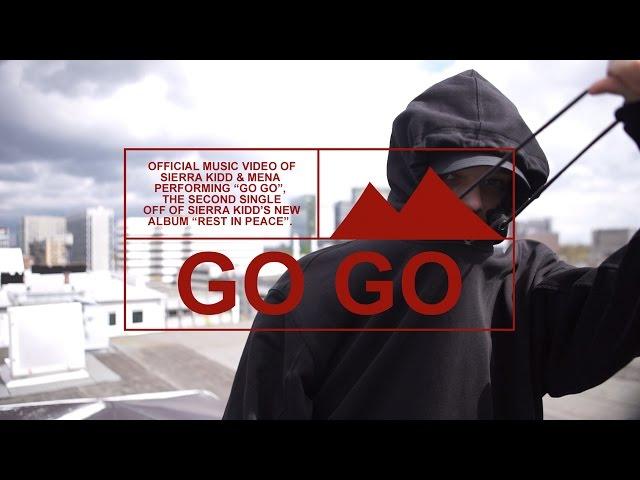 Sierra Kidd - Go Go
